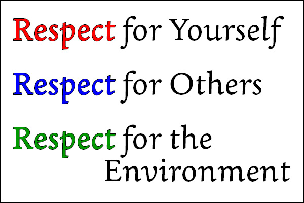 Image result for respect yourself respect others respect the environment